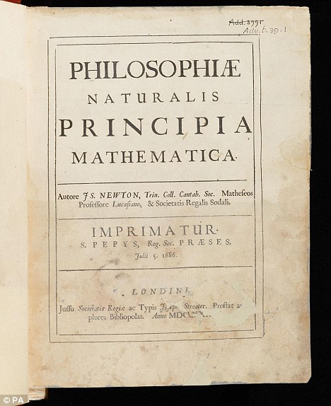 Prized: Sir Isaac Newton's first edition copy of his Principia, widely regarded as one of the most significant works in the history of science  Read more: http://www.dailymail.co.uk/sciencetech/article-2072992/Original-manuscript-Sir-Isaac-Newtons-famous-laws-motion-available-online.html#ixzz1gKNNUGC1